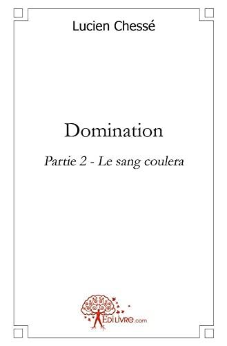 9782812136764: Domination - Partie 2