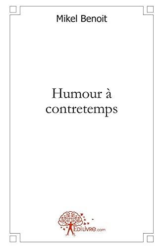 9782812137099: Humour à contretemps