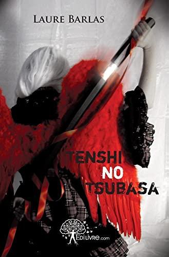 9782812143892: Tenshi no Tsubasa