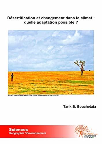 9782812152108: desertification et changement dans le climat : quelle adaptation possible ?
