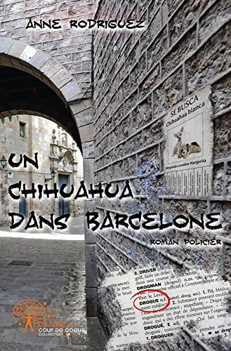 9782812189265: Un Chihuahua Dans Barcelone