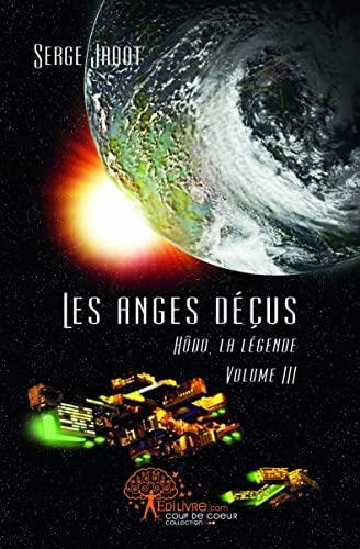 Les anges déçus: Serge Jadot