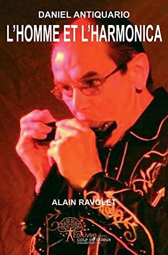 9782812189784: L'Homme et L'harmonica