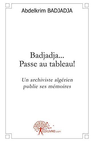 9782812197321: Badjadja... Passe au tableau !