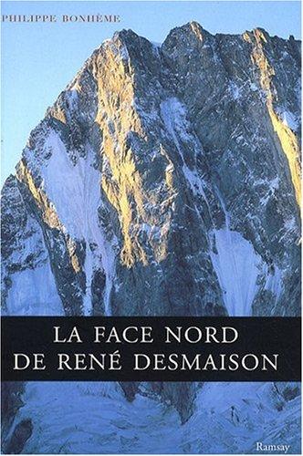 9782812200021: La face Nord de René Desmaison