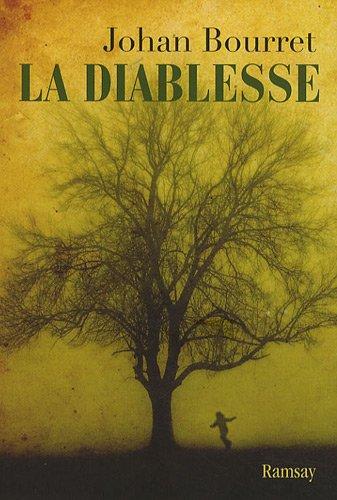 La Diablesse: Johan Bourret