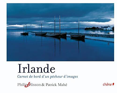 9782812300141: Irlande : Carnet de bord d'un chasseur d'images