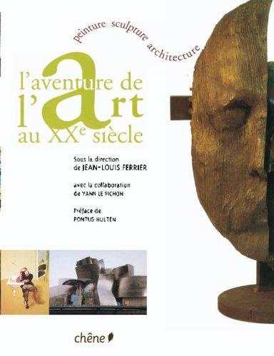 9782812300349: L'aventure de l'art au XXe siècle (broché)