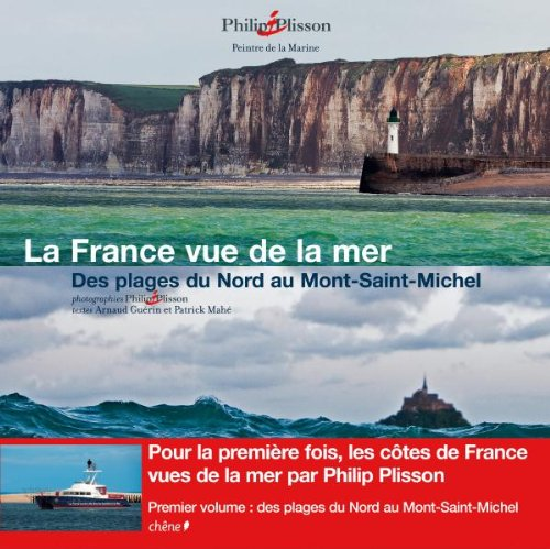 la France vue de la mer t.1 (9782812301094) by [???]