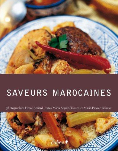 Saveurs Marocaines (broché): Rauzier, Marie-Pascale; Seguin