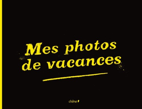 9782812302558: Mes photos de vacances