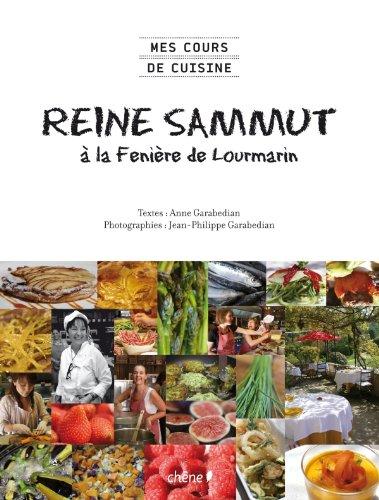 9782812303159: Mes cours de cuisine : Reine Sammut à la Fenière de Lourmarin