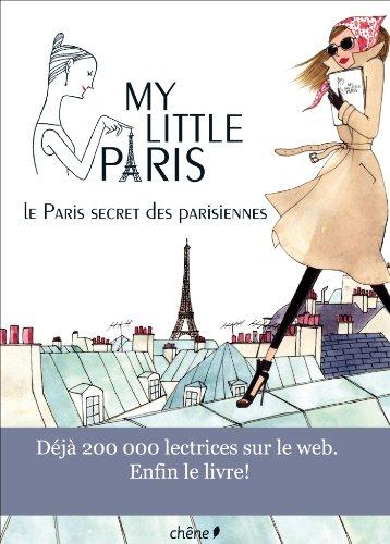 My Little Paris: Le Paris secret des: Collectif