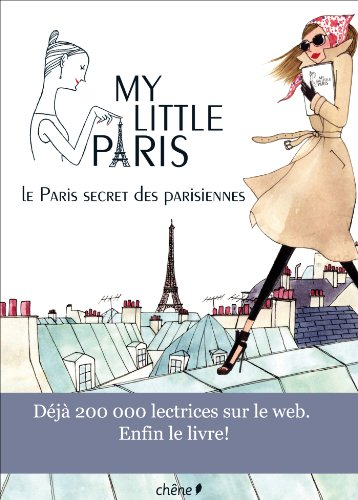 9782812303340: My Little Paris: Le Paris secret des Parisiennes (French Edition)