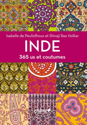 Inde : 365 us et coutumes: Peufeilhoux, Isabelle de