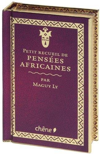 PETIT RECUEIL DE PENSÉES AFRICAINES: LY MAGUY