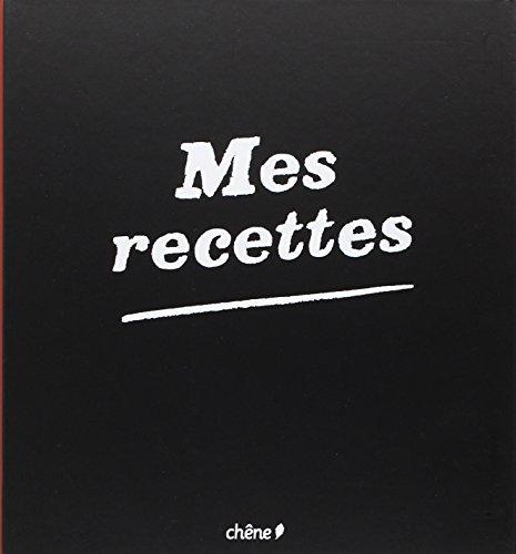 9782812303937: Mes recettes