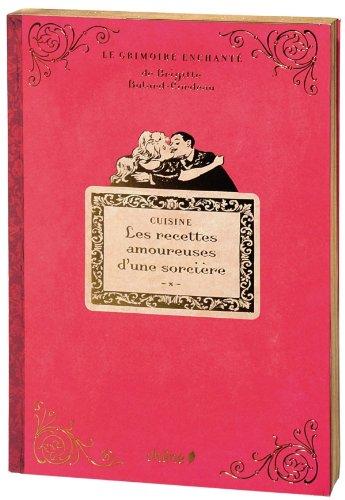 9782812303944: Les recettes amoureuses d'une sorcière (French Edition)