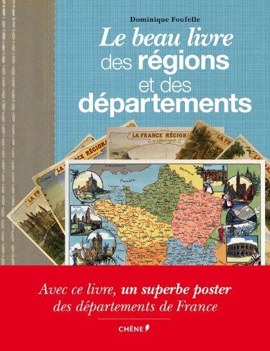 9782812305108: Le beau livre des r�gions et des d�partements
