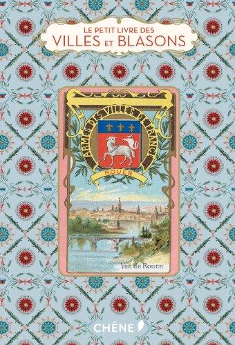 9782812305788: Le petit livre des villes et blasons