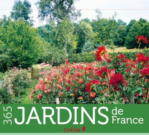 9782812306570: 365 Jardins de France