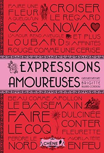 EXPRESSIONS AMOUREUSES - Bulard-Cordeau, Brigitte