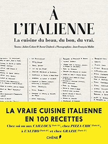 A L'ITALIENNE : LE LIVRE DE CUISINE AL DENTE: COHEN JULIEN