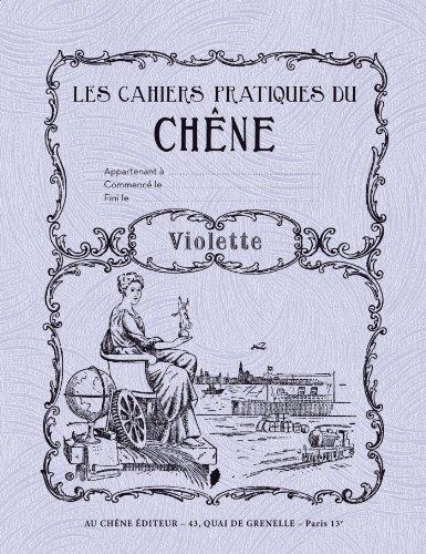9782812308031: Les cahiers pratiques du Chêne : Violette