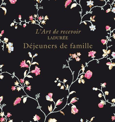 9782812308239: LADUREE : DEJEUNERS DE FAMILLE