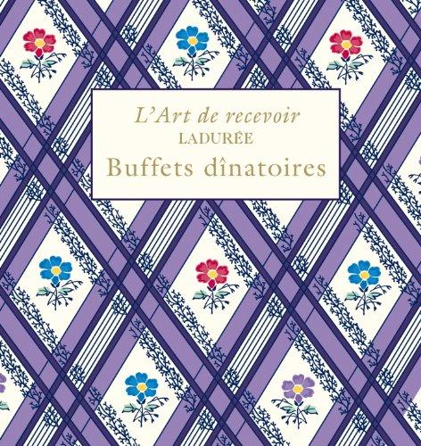 9782812308246: Ladurée : Buffets dînatoires
