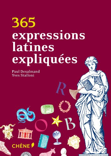 9782812308291: 365 expressions latines expliquées