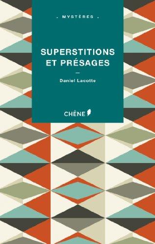 Superstitions et présages (Littérature): Daniel Lacotte