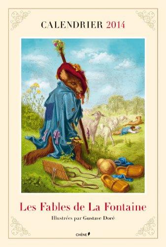 9782812308727: Calendrier 2014 Les Fables de La Fontaine illustr�es par Gustave Dor�