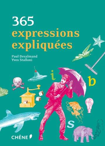 9782812308758: 365 expressions expliquées