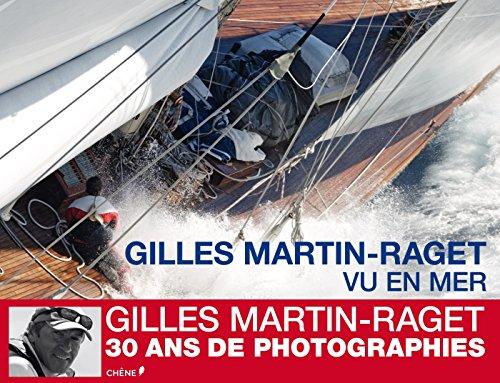 9782812309281: Gilles Martin-Raget, vu en mer