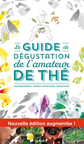 9782812310126: Le guide de dégustation de l'Amateur de Thé (Hors collection)
