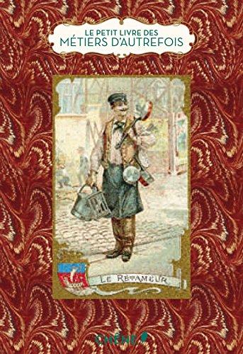 9782812310232: Le petit livre des métiers d'autrefois