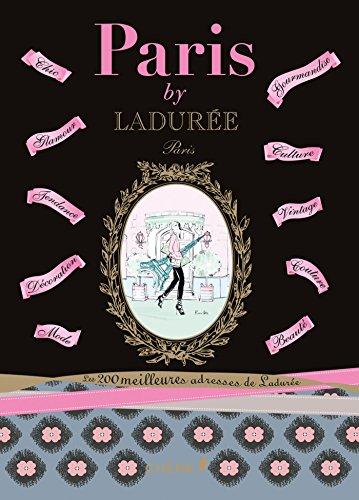 9782812310386: Paris by Ladurée [ en francais ] (French Edition)