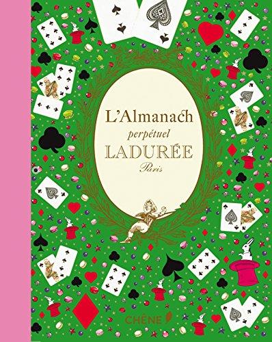 9782812310614: Almanach perpétuel Ladurée