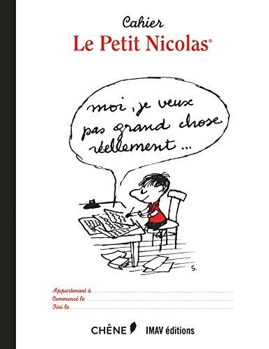 CAHIER LE PETIT NICOLAS : LETTRE: GOSCINNY REN�