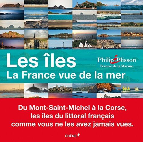 9782812311185: Les �les : La France vue de la mer