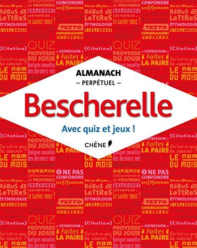 9782812311277: Almanach perpetuel Bescherelle (French Edition)