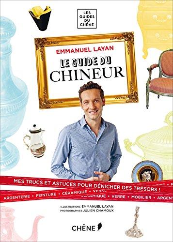 GUIDE DU CHINEUR (LE): LAYAN EMMANUEL