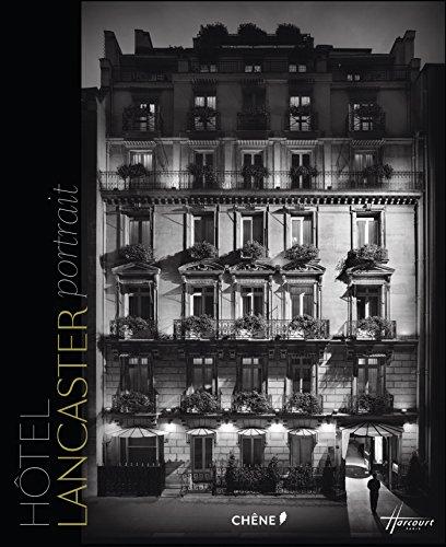 9782812311536: Portrait d'hôtel : Le Lancaster, le Baltimore