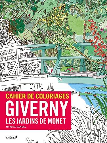9782812312625: Cahier de coloriages Claude Monet Les Jardins de Giverny (French Edition)