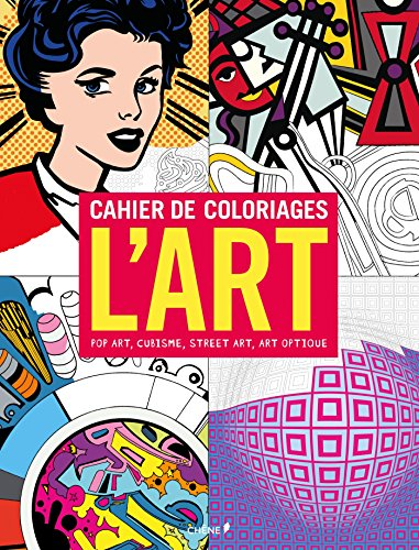 9782812313356: Cahier de coloriages l'Art: Street art, cubisme, art optique, pop art