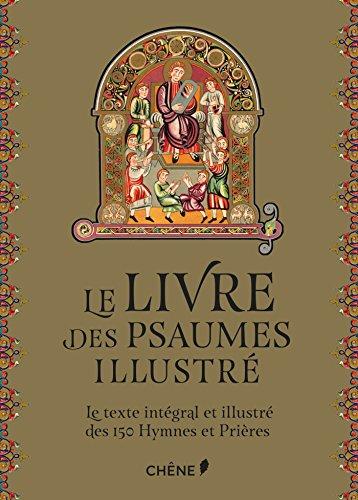 Le livre des Psaumes illustr?: Le Texte: Driesbach, Liz