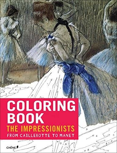 9782812313929: Impressionists: From Caillebotte to Manet: Coloring Book (Coloring Books)