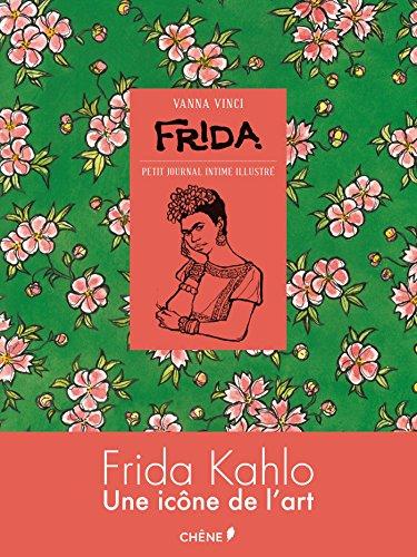9782812317255: Frida: Petit journal intime illustré