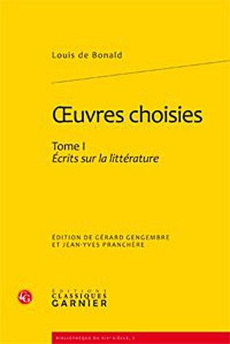 """""""oeuvres complètes t.1 ; écrits sur la littérature"""": Louis de Bonald"""